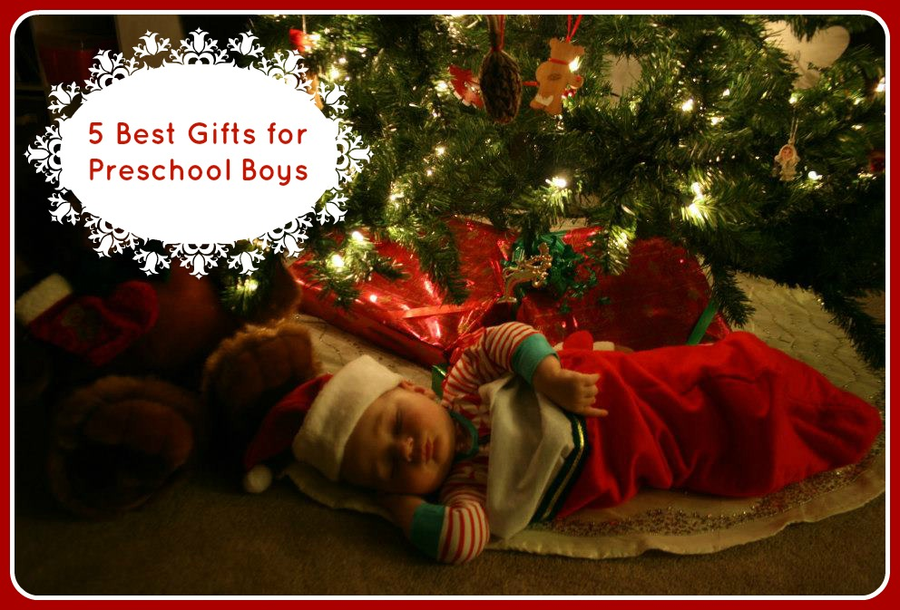 5 Best Gifts for Toddler and Preschool Boys