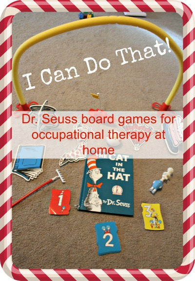 I Can Do That: Dr. Seuss Board Games for Occupational Therapy at Home