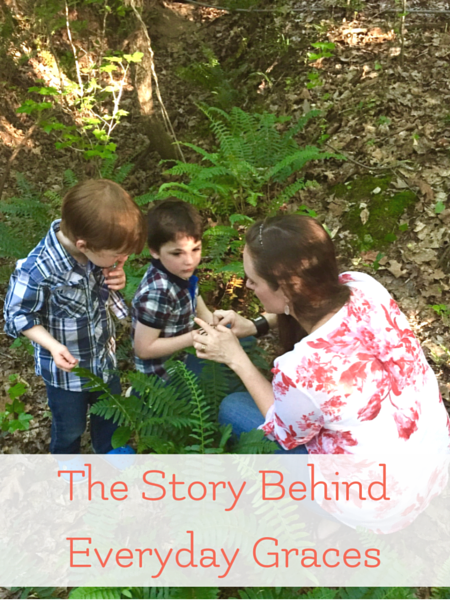 The Story BehindEveryday Graces