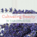 cultivating beauty in your homeschool