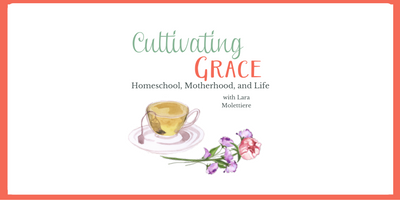Cultivating Art Appreciation and Art History – Cultivating Grace Podcast