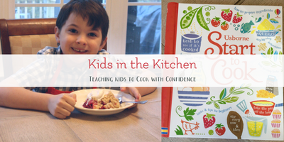 Start to Cook: Teaching Kids in the Kitchen