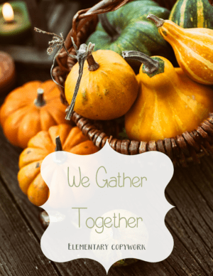 we-gather-together-manuscript