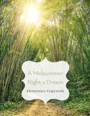 a midsummer nights dream elementary copywork