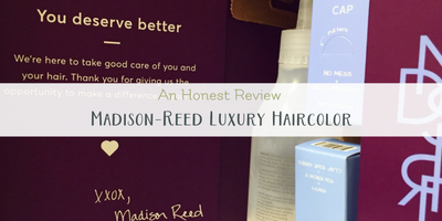 5 Reasons to Love Luxury Hair Color from Madison-Reed