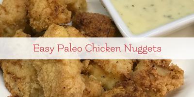 Kids in the Kitchen: Easy Paleo Chicken Nuggets