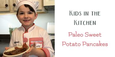 Paleo Sweet Potato Pancakes: Kids in the Kitchen