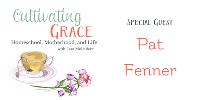 Cultivating Grace with Pat Fenner