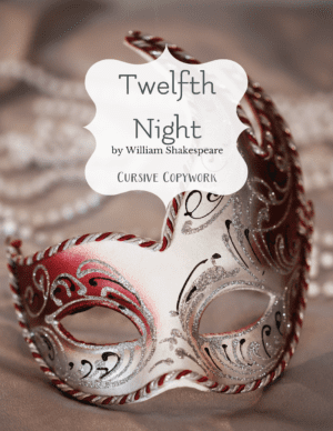 study Shakespeare twelfth night cursive copywork