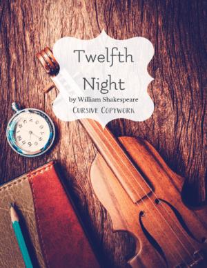 Twelfth Night Cursive