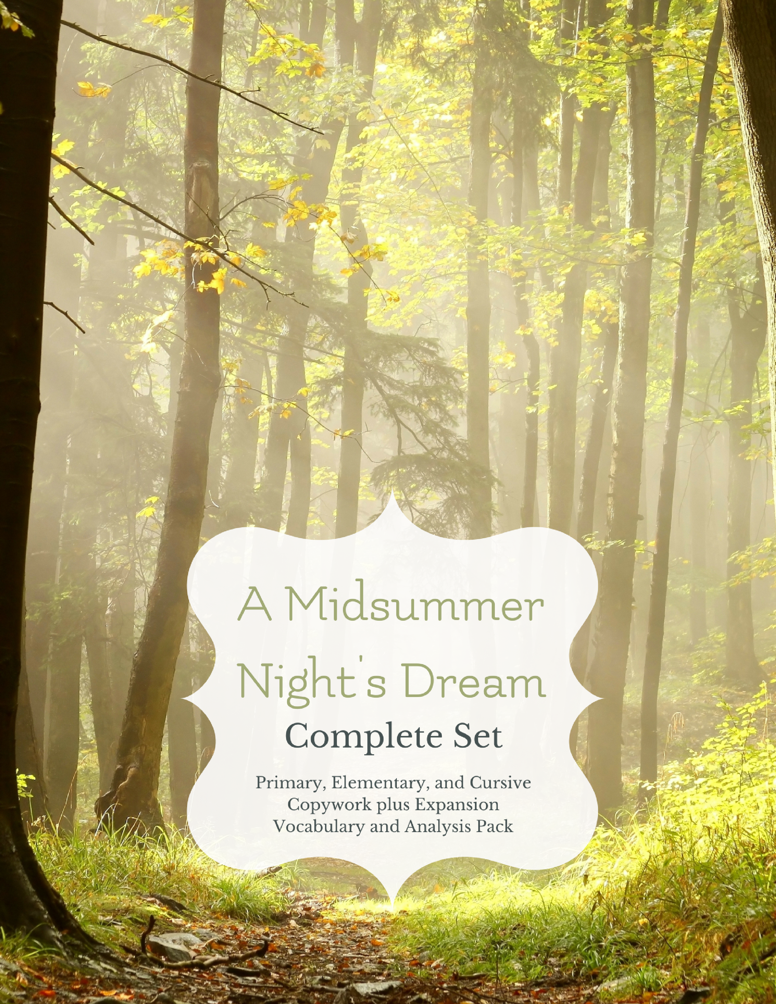 Explore the world of A Midsummer Night's Dream with copywork in primary, elementary, and cursive versions as well as character analysis and vocabulary expansion