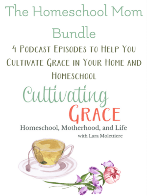 Cultivating Grace homeschool mom encouragement bundle