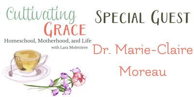 Cultivating Grace with Dr. Marie-Claire Moreau
