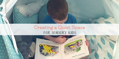 The Ultimate Quiet Space for Sensory Kids