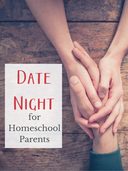 date night ideas for homeschool parents
