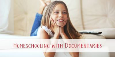 101 Reasons Homeschooling with Documentaries is Awesome