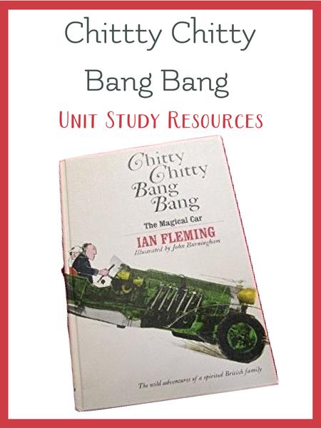 Chitty Chitty Bang Bang Unit Study