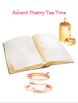 advent poetry tea time
