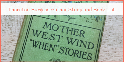 Thornton Burgess author study book study pack