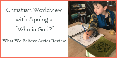 An Honest Review of Apologia Who is God? Worldview Curriculum