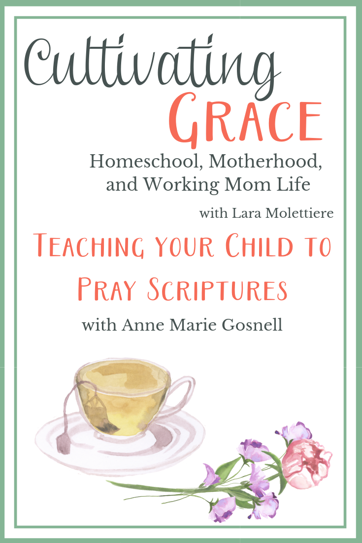 Join us today as Anne Marie from Future Flying Saucers encourages us in helping our children learn to pray the scriptures.