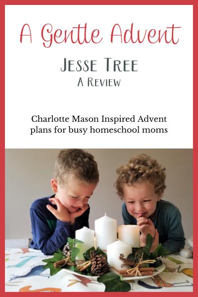 charlotte mason A Gentle Advent Jesse Tree review